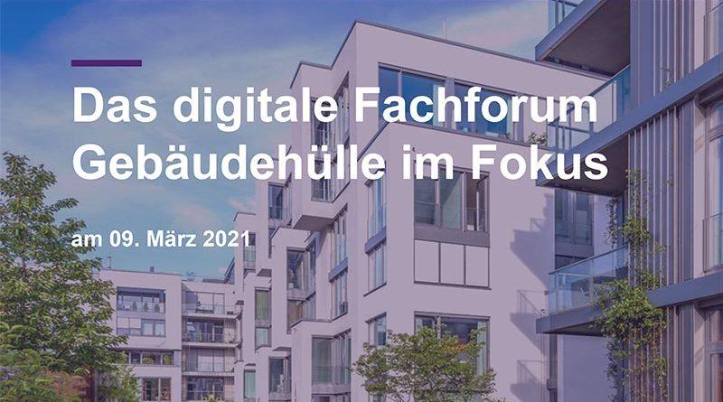 Digitales Fachforum: Gebäudehülle im Fokus